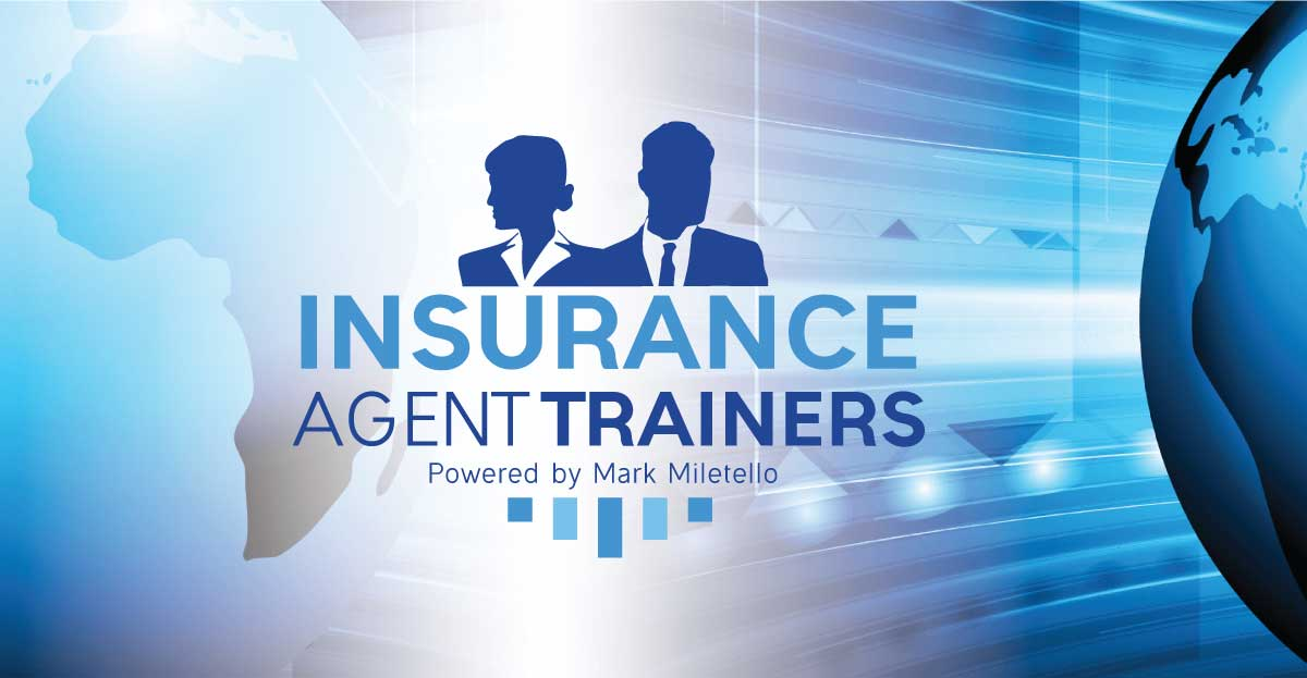 Insurance Agent Trainers powered by Mark Miletello