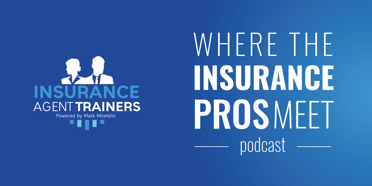 insurance agent trainers podcast